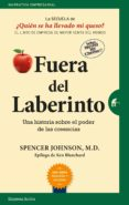 fuera del laberinto (ebook)-spencer johnson-9788417545970