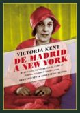 DE MADRID A NEW YORK - 9788417550370 - VICTORIA KENT