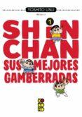 SHIN-CHAN: SUS MEJORES GAMBERRADAS Nº 01 (2ª ED.) - 9788417722470 - YOSHITO USUI