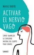 E-libros para descargar ACTIVAR EL NERVIO VAGO de NAVAZ HABIB in Spanish 9788417780470