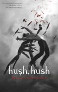HUSH, HUSH (SAGA HUSH, HUSH 1) - 9788420434070 - BECCA FITZPATRICK