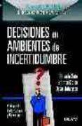 decisiones en ambientes de incertidumbre-eduardo soto-simon l. dolan-oscar johansen-9788423423170