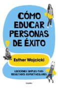 Ebooks gratis descargar archivo de texto CÓMO EDUCAR PERSONAS DE ÉXITO 9788425357770 de ESTHER WOJCICKI FB2 PDB DJVU