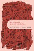 EL SENTIDO DE LA LOCURA - 9788425428470 - JOHN READ