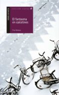 EL FANTASMA EN CALCETINES - 9788426348470 - PILAR MATEOS