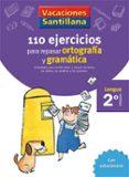 2 VACACIONES GRAMATICA Y ORTOGRAFIA (EDUCACION PRIMARIA) - 9788429407570 - VV.AA.