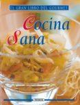 COCINA SANA (EL GRAN LIBRO DEL GOURMET) - 9788430533770 - VERONIQUE BERNARD-LEMAITRE