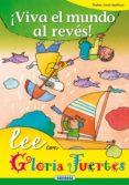 ¡VIVA EL MUNDO AL REVES! - 9788430567270 - GLORIA FUERTES