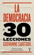 LA DEMOCRACIA EN 30 LECCIONES - 9788430606870 - GIOVANNI SARTORI