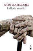 LA LLUVIA AMARILLA - 9788432217470 - JULIO LLAMAZARES