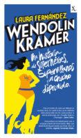 WENDOLIN KRAMER - 9788432296970 - LAURA FERNANDEZ