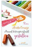 MANUAL DE TERAPIA INFANTIL GESTALTICA - 9788433011770 - VV.AA.