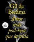 amor más poderoso que la vida (ebook)-jaime gil de biedma-9788439735670