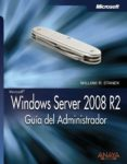 WINDOWS SERVER 2008 R2: GUIA DEL ADMINISTRADOR - 9788441528970 - WILLIAM R. STANEK
