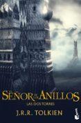 LAS DOS TORRES (TRILOGIA EL SEÑOR DE LOS ANILLOS 2) - 9788445000670 - J.R.R. TOLKIEN