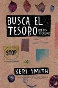 BUSCA EL TESORO (EN TUS BOLSILLOS) - 9788449333170 - KERI SMITH