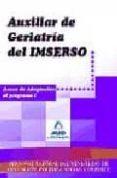 AUXILIAR DE GERIATRIA DEL IMSERSO. ANEXO DE ADAPTACION AL PROGRAM A I - 9788467613070 - VV.AA.