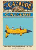 EL CAZADOR CAZADO - 9788467910070 - MOEBIUS
