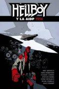 HELLBOY 22: HELLBOY Y LA AIDP 1954 - 9788467931570 - VV.AA.