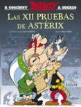 LAS XII PRUEBAS DE ASTERIX (EDICION 2016) - 9788469620670 - RENE GOSCINNY