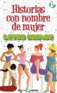 HISTORIAS CON NOMBRE DE MUJER - 9788478841370 - VV.AA.