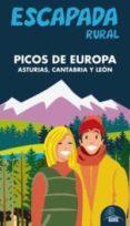 PICOS DE EUROPA 2012 (ESCAPADA RURAL) - 9788480239370 - VV.AA.