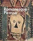 PICASSO - ROMANICO - 9788480432870 - VV.AA.
