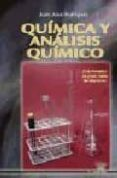 QUIMICA Y ANALISIS QUIMICO (CICLO FORMATIVO DE GRADO MEDIO DE LAB ORATORIO) - 9788486108670 - JUAN JOSE RODRIGUEZ