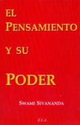 EL PENSAMIENTO Y SU PODER - 9788489836570 - SWAMI SIVANANDA