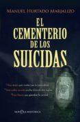 el cementerio de los suicidas (ebook)-manuel hurtado marjalizo-9788491645870