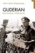 GUDERIAN: GENERAL PANZER - 9788492567270 - KENNETH MACKSEY