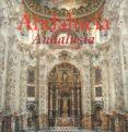 ANDALUCIA VISITADA = ANDALUSIA VISITED (ED. BILINGÜE INGLES-ESPAÑ OL) - 9788493227470 - BRAULIO ORTIZ POOLE