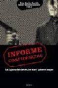 INFORME CONFIDENCIAL: LA FIGURA DEL DETECTIVE EN EL GENERO NEGRO - 9788493501570 - ALEX MARTIN ESCRIBA
