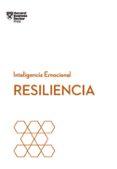 RESILIENCIA: SERIE INTELIGENCIA EMOCIONAL HBR - 9788494606670 - VV.AA.
