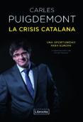LA CRISIS CATALANA - 9788494872570 - CARLES PUIGDEMONT