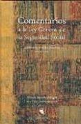 COMENTARIOS A LA LEY GENERAL DE LA SEGURIDAD SOCIAL - 9788495863270 - VV.AA.