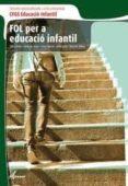FOL PER EDUCACIÓ INFANTIL - 9788496334670 - ANNA MARIA MAYA GATO