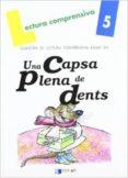UNA CAPSA PLENA DE DENTS (QUADERN LECTURA COMPRENSIVA) LLBRE 5 - 9788496485570 - VV.AA.