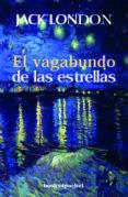 EL VAGABUNDO DE LAS ESTRELLAS - 9788496829770 - JACK LONDON