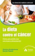 la dieta contra el cancer (ebook)-gianluca bruttomesso-9788497355070