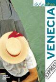 VENECIA 2010 (GUIA VIVA EXPRESS) - 9788497769570 - VV.AA.