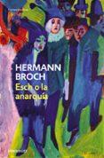ESCH O LA ANARQUIA (LOS SONAMBULOS, 2) - 9788497939270 - HERMAN BROCH