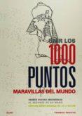 UNIR LOS 1000 PUNTOS. MARAVILLAS DEL MUNDO - 9788498019070 - THOMAS PAVITTE