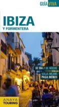 IBIZA Y FORMENTERA 2016 (GUIA VIVA) (7ª ED.) - 9788499357270 - ANTONIO VELA LOZANO