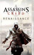 ASSASSIN'S CREED: RENNAISSANCE (EBOOK) - 9788499706870 - OLIVER BOWDEN