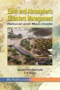 Descargar libros de google books gratis EARTH AND ATMOSPHERIC DISASTER MANAGEMENT NATURAL AND MAN-MADE PDF