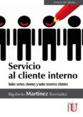 servicio al cliente interno (ebook)-rigoberto martinez bermudez-9789587625370