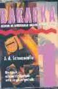 BAKARKA 1: METODO DE APRENDIZAJE INDIVIDUAL DEL EUSKERA (CASETE) - 8422832003035 - J.A. LETAMENDIA