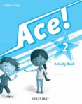 ACE 2 ACTIVITY BOOK - 9780194006880 - VV.AA.