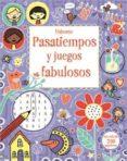 PASATIEMPOS Y JUEGOS FABULOSOS - 9781474903080 - VV.AA.